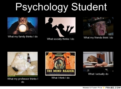 frabz-Psychology-Student-What-my-family-thinks-I-do-What-society-think-9408e5